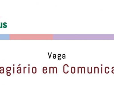 Vaga Estagiário de Comunicação