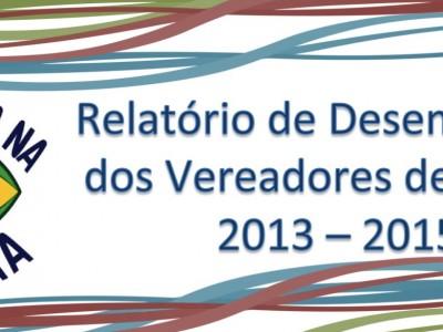 De Olho na Camara Relatorio de Desempenho dos Vereadores 2013-2015